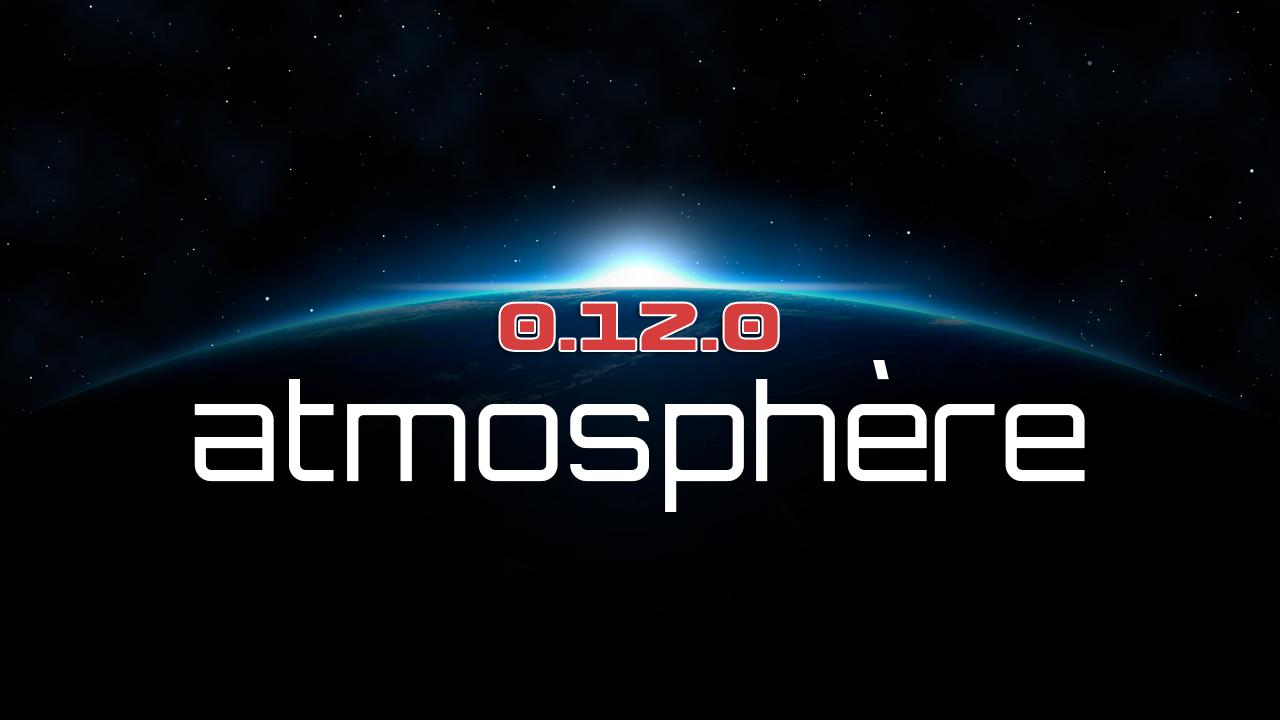 Atmosphère 0.12.0 disponible